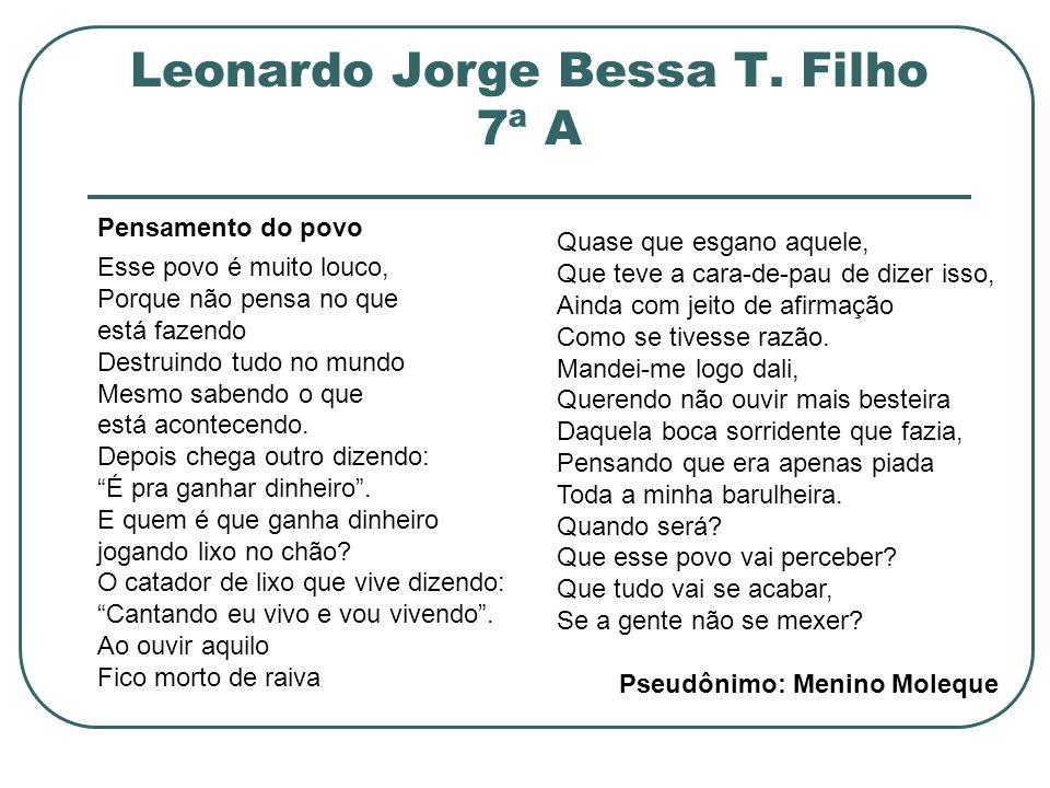 Leonardo Jorge Bessa T. Filho 7ª A