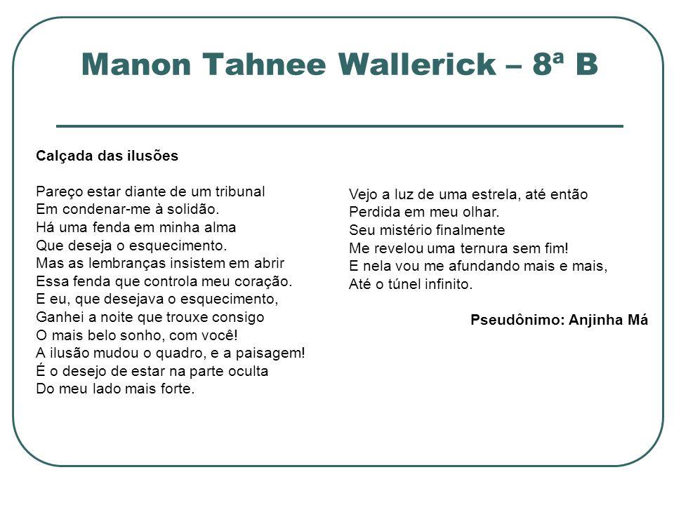 Manon Tahnee Wallerick – 8ª B