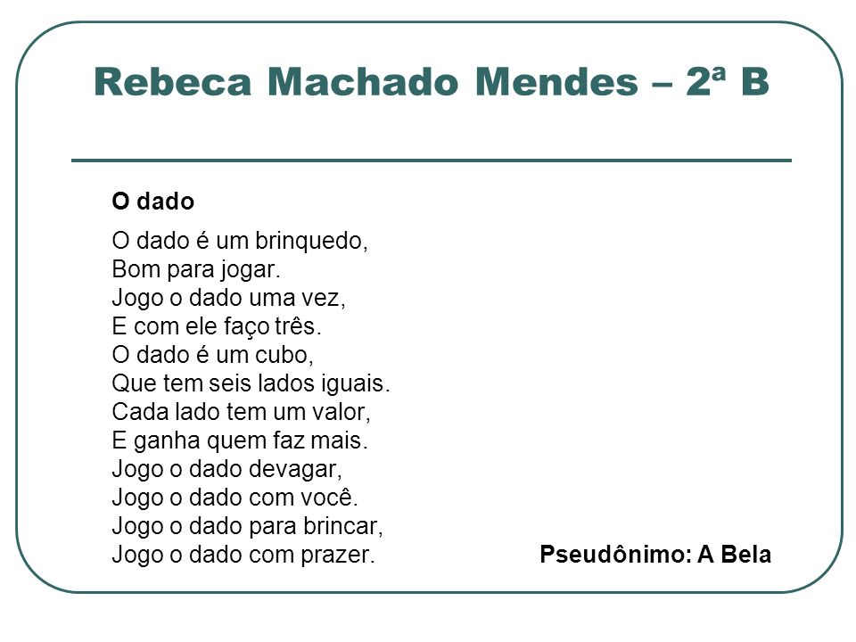 Rebeca Machado Mendes – 2ª B