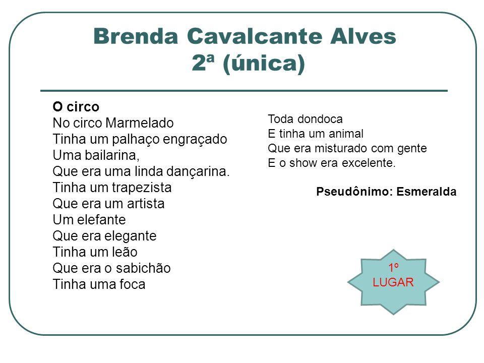 Brenda Cavalcante Alves 2ª (única)