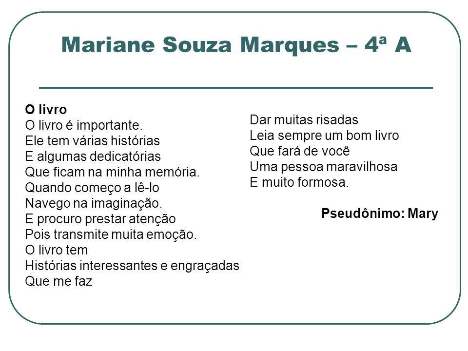 Mariane Souza Marques – 4ª A