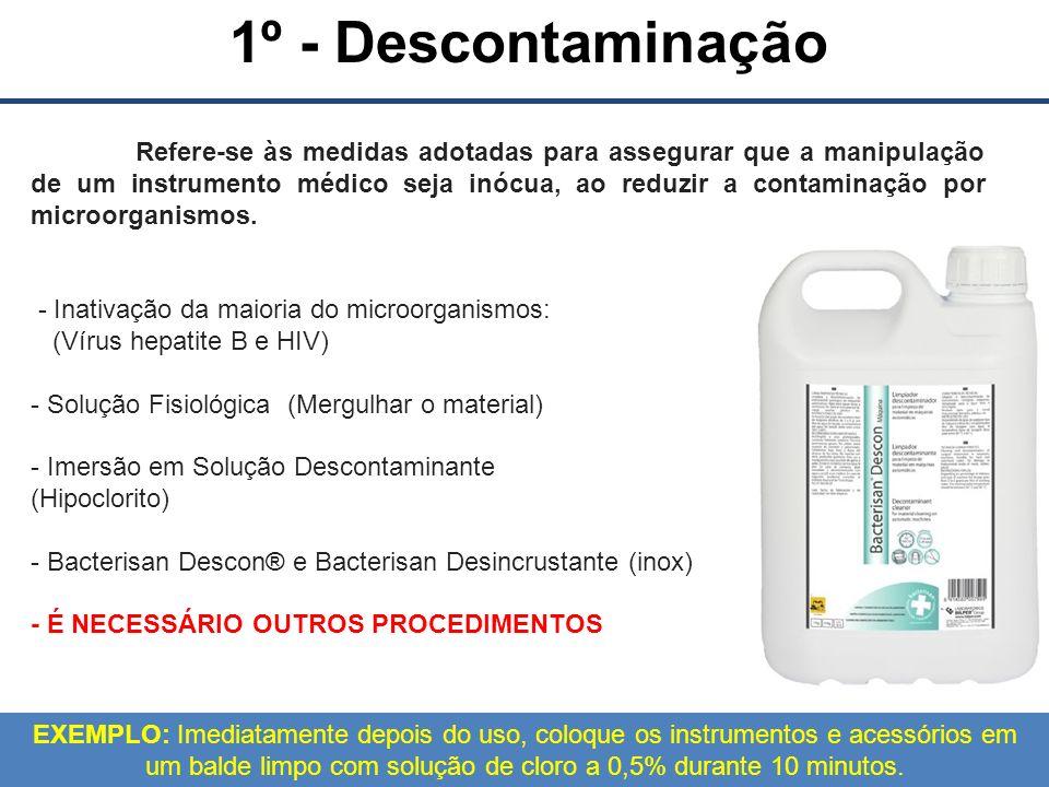 1º - Descontaminação