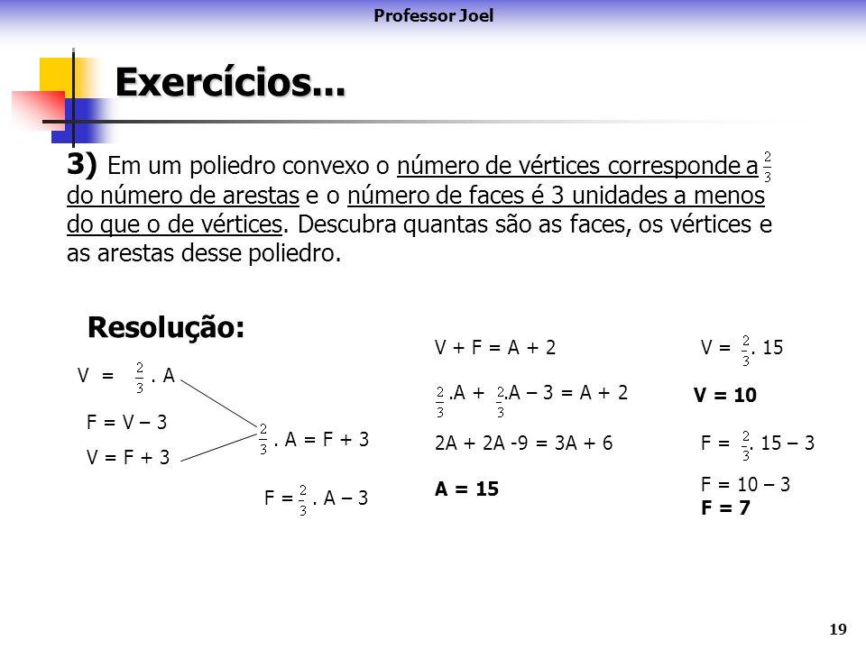 Professor Joel Exercícios...