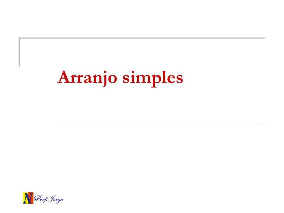 Arranjo simples Prof. Jorge
