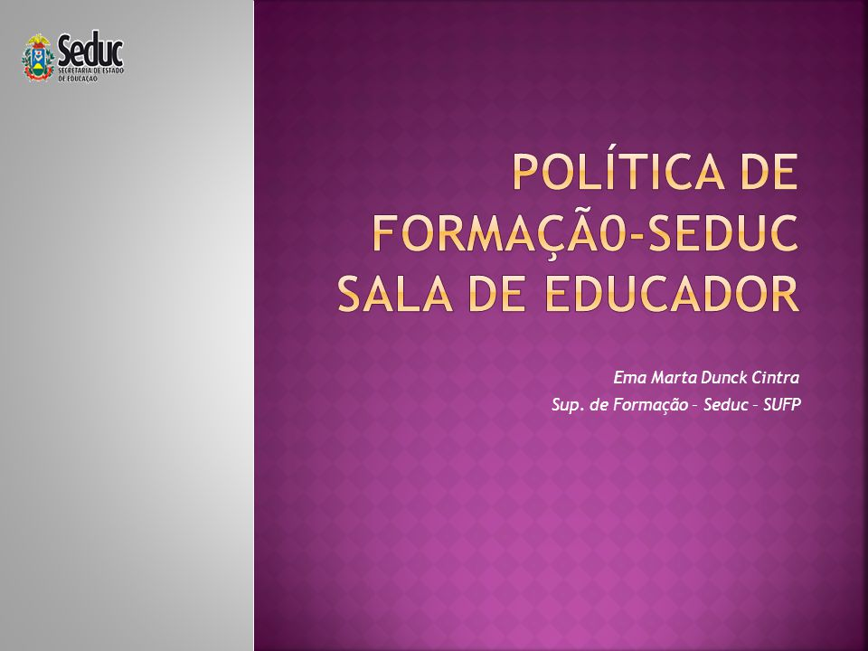 Política de Formaçã0-Seduc Sala de Educador