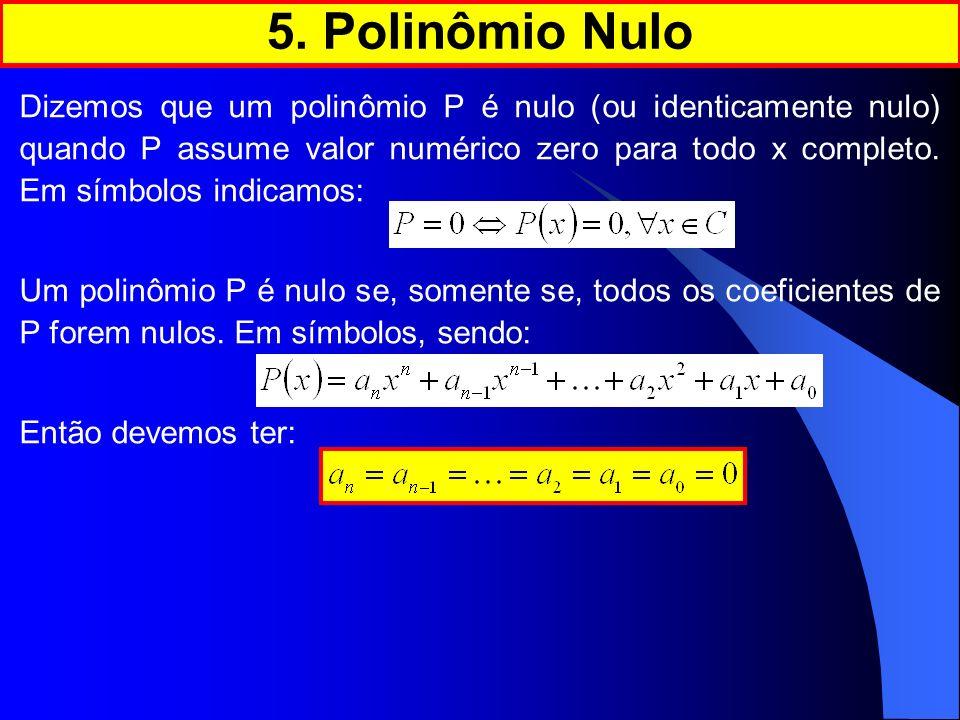 5. Polinômio Nulo