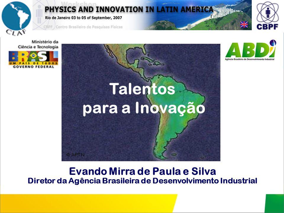 Diretor da Agência Brasileira de Desenvolvimento Industrial