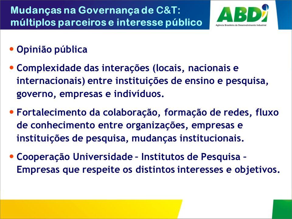 Mudanças na Governança de C&T: múltiplos parceiros e interesse público