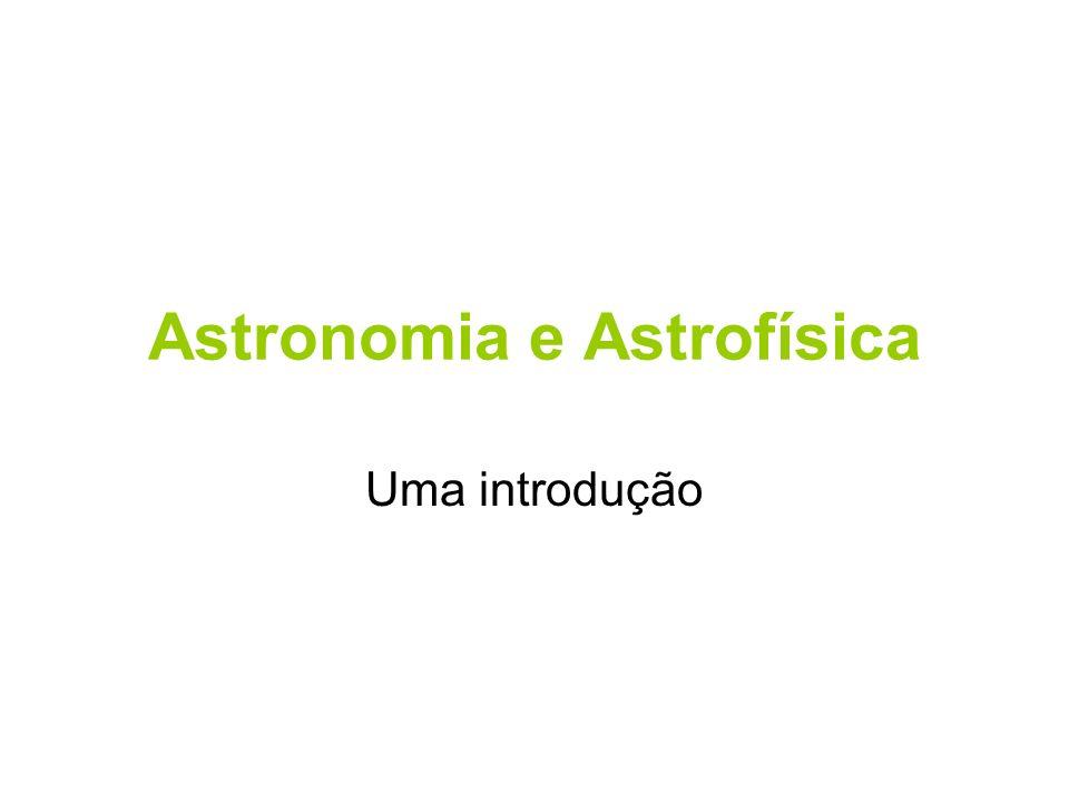 Astronomia e Astrofísica
