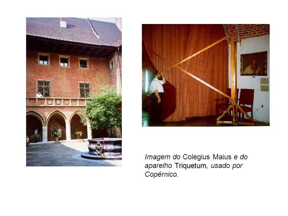 Imagem do Colegius Maius e do aparelho Triquetum, usado por Copérnico.