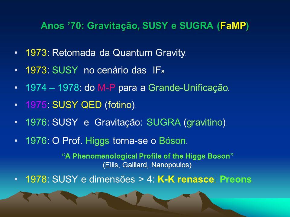 Anos '70: Gravitação, SUSY e SUGRA (FaMP)