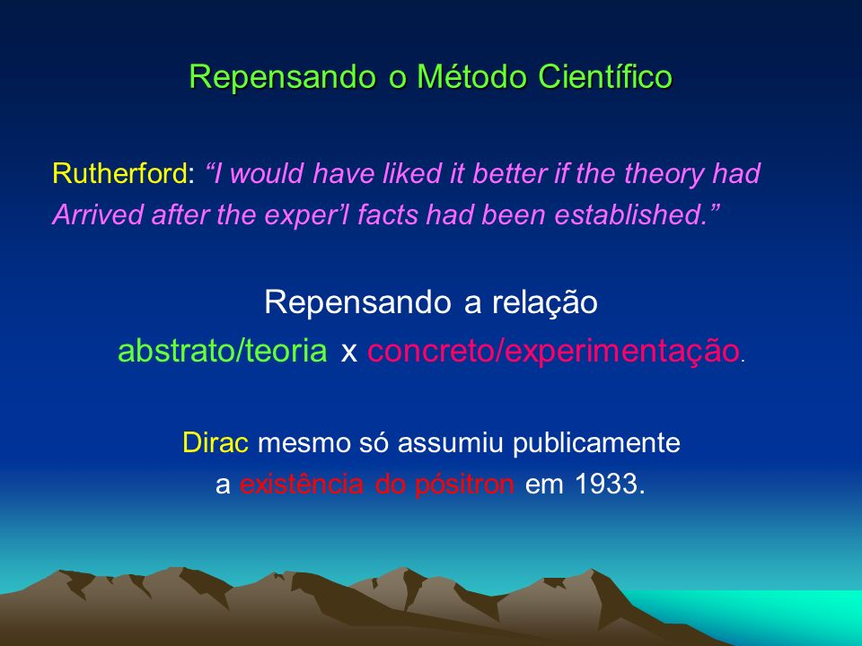 Repensando o Método Científico