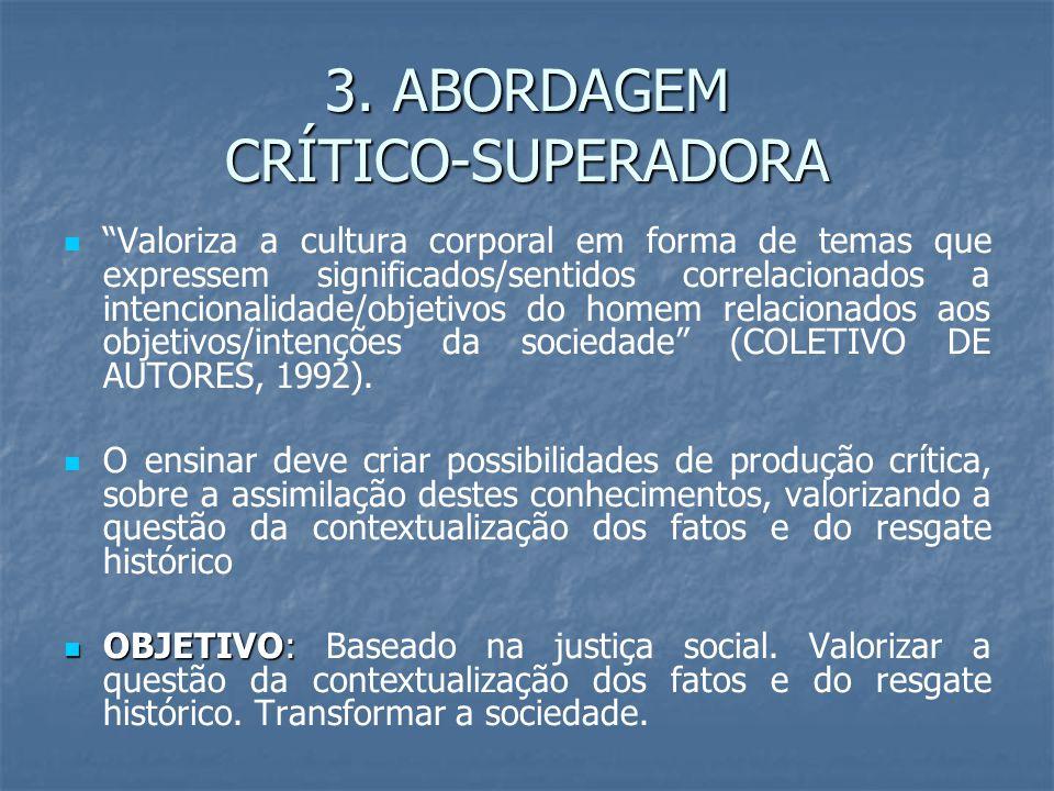 3. ABORDAGEM CRÍTICO-SUPERADORA