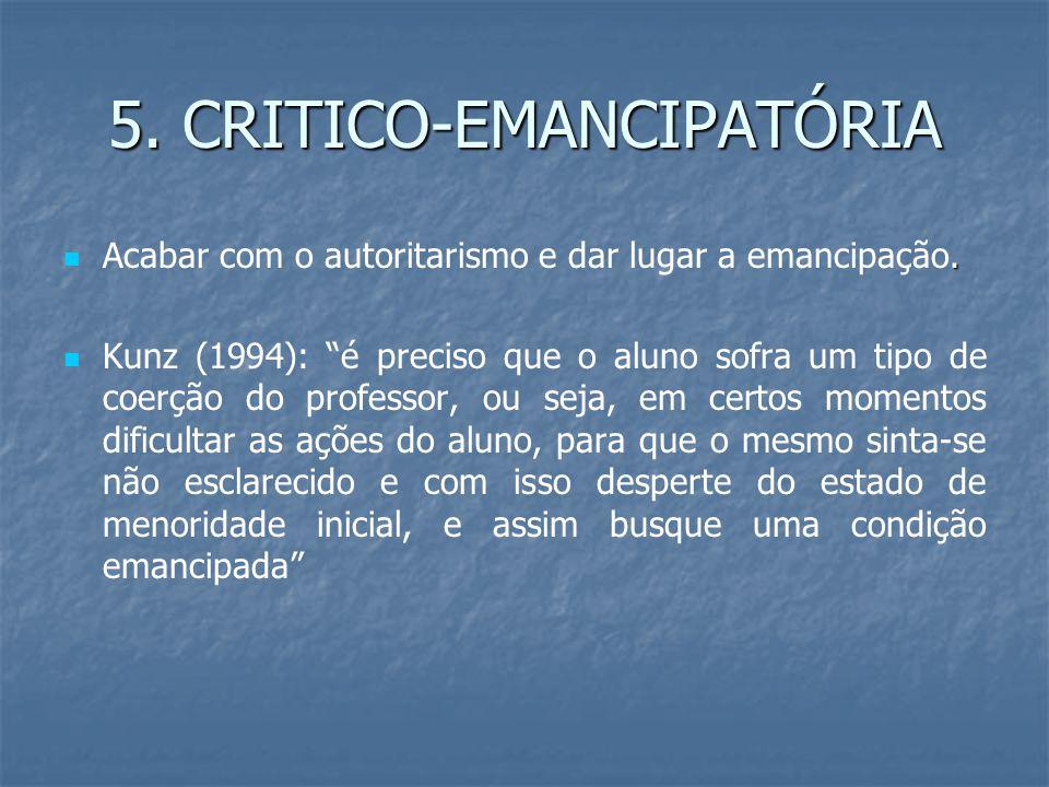 5. CRITICO-EMANCIPATÓRIA