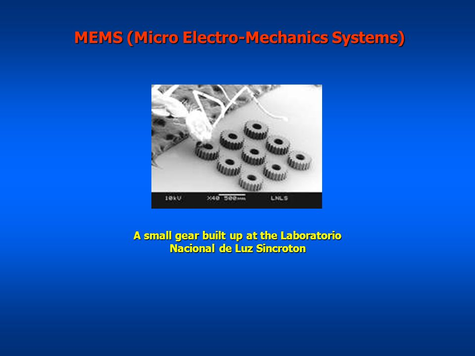 MEMS (Micro Electro-Mechanics Systems)