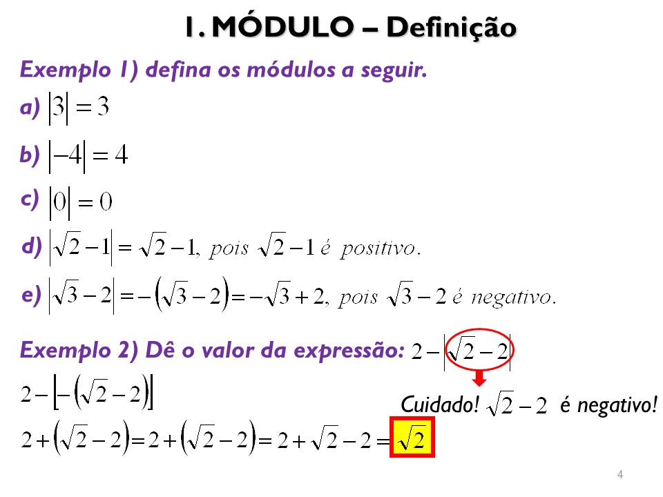 1. MÓDULO – Definição Exemplo 1) defina os módulos a seguir. a) b) c)