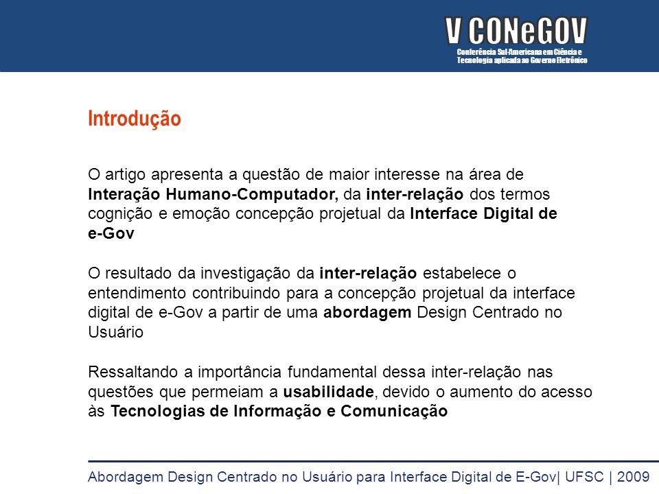V CONeGOVConferência Sul-Americana em Ciência e. Tecnologia aplicada ao Governo Eletrônico. Introdução.