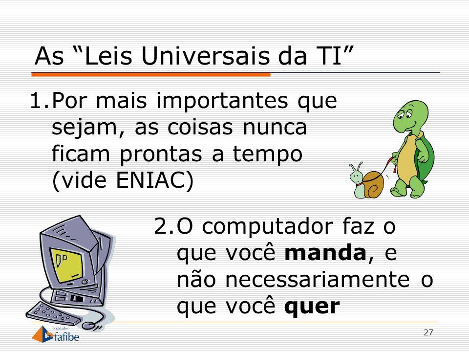 As Leis Universais da TI