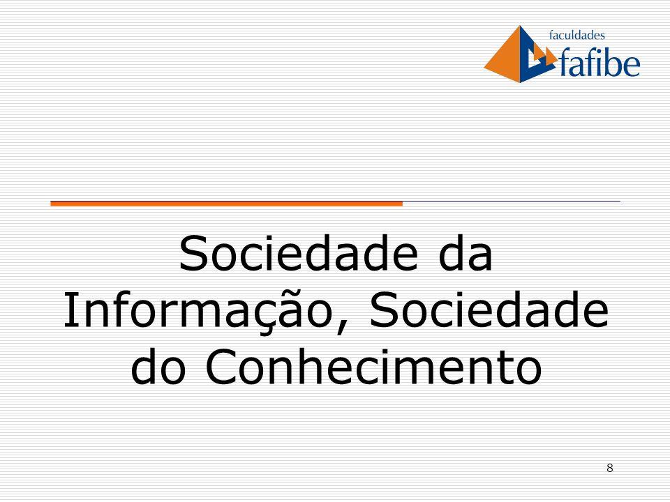 Sociedade da Informação, Sociedade do Conhecimento