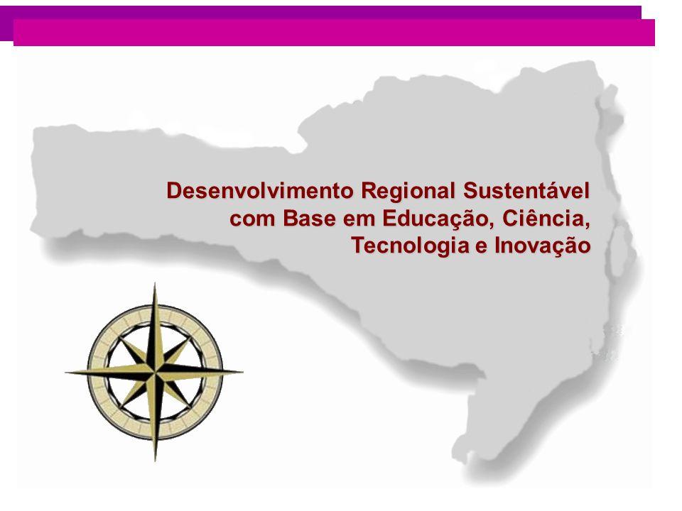 Desenvolvimento Regional Sustentável com Base em Educação, Ciência, Tecnologia e Inovação