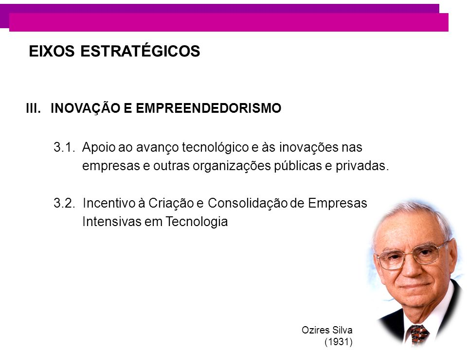 EIXOS ESTRATÉGICOS III. INOVAÇÃO E EMPREENDEDORISMO