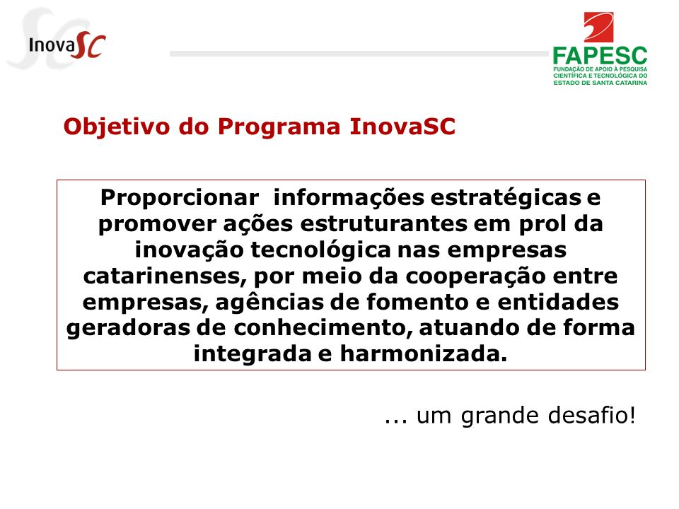 Objetivo do Programa InovaSC