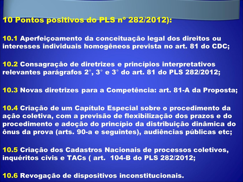10 Pontos positivos do PLS nº 282/2012):