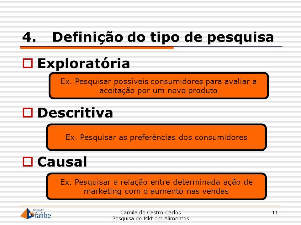 4. Definição do tipo de pesquisa