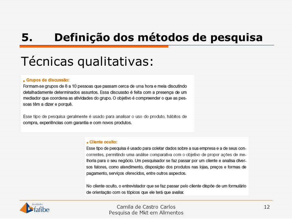 5. Definição dos métodos de pesquisa