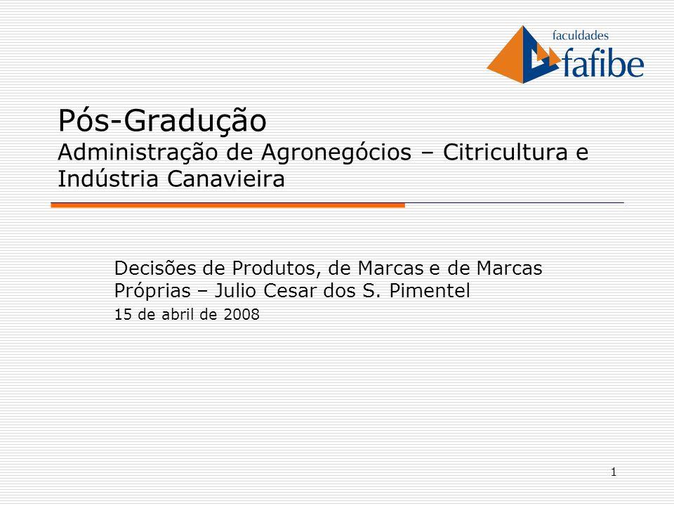 Pós-Gradução Administração de Agronegócios – Citricultura e Indústria Canavieira