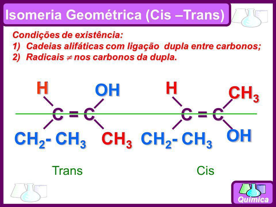 C = C CH3 CH2- CH3 H OH H OH C = C CH3 CH2- CH3 H OH H CH3 OH CH2- CH3