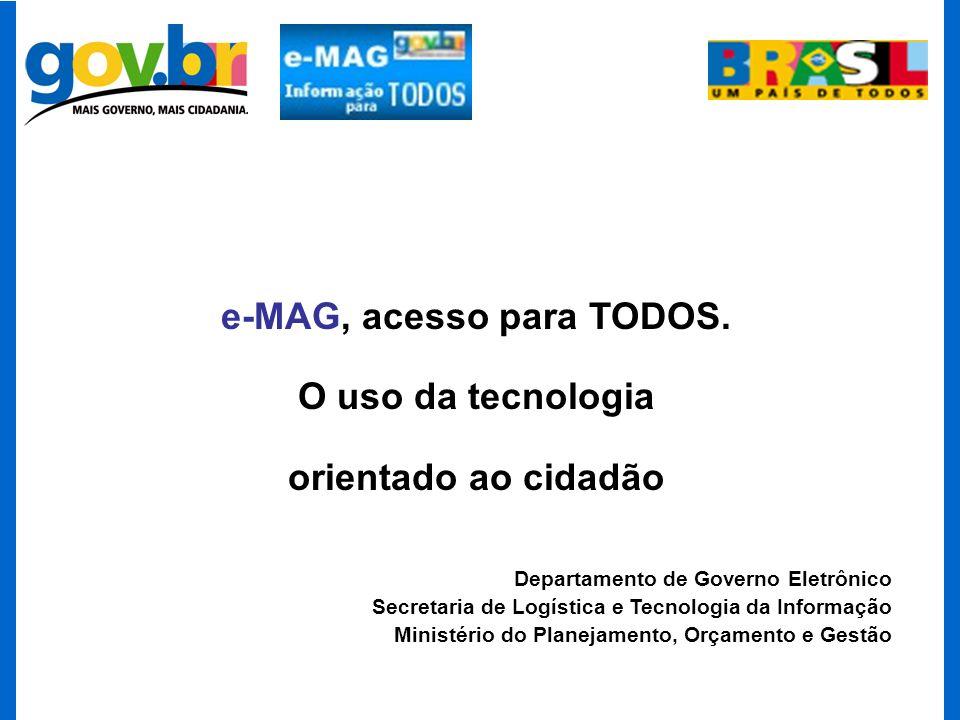 e-MAG, acesso para TODOS.