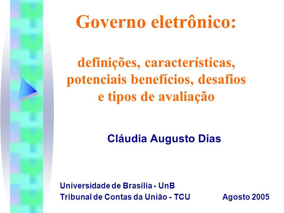 Governo eletrônico: definições, características, potenciais benefícios, desafios e tipos de avaliação