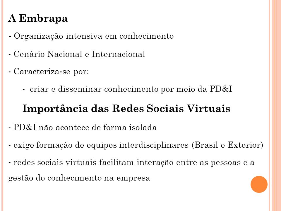 Importância das Redes Sociais Virtuais