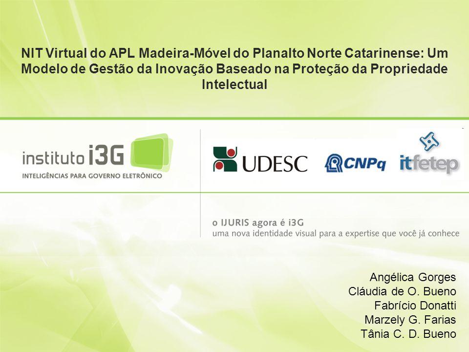 NIT Virtual do APL Madeira-Móvel do Planalto Norte Catarinense: Um Modelo de Gestão da Inovação Baseado na Proteção da Propriedade Intelectual