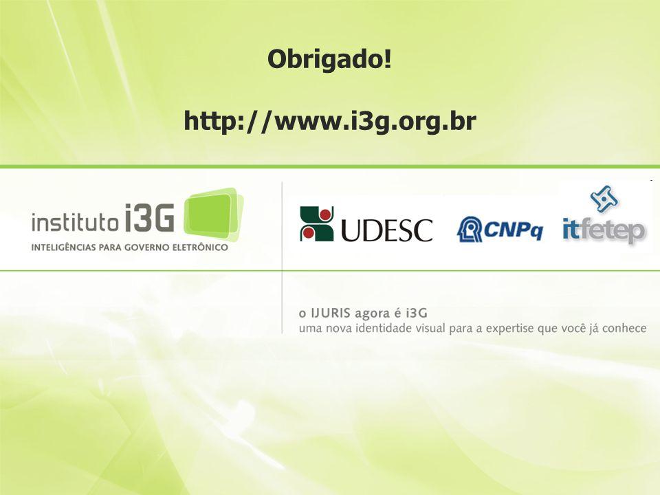 Obrigado! http://www.i3g.org.br