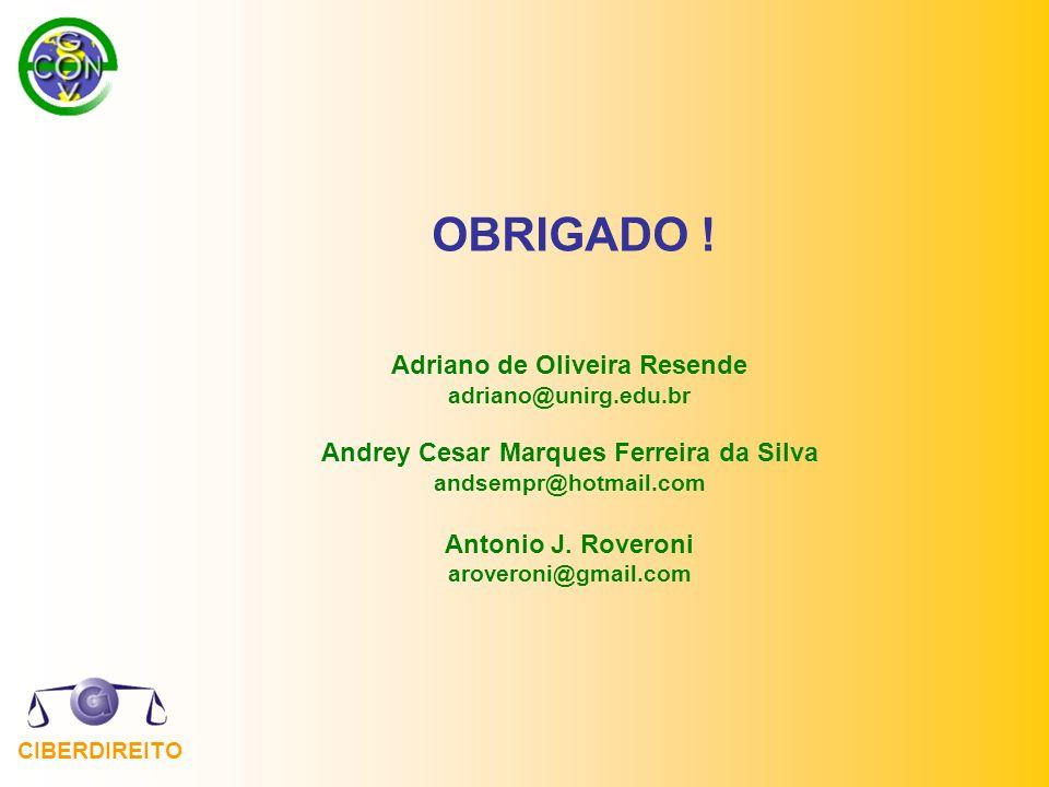 Adriano de Oliveira Resende Andrey Cesar Marques Ferreira da Silva