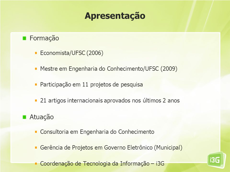 Apresentação Formação Atuação Economista/UFSC (2006)