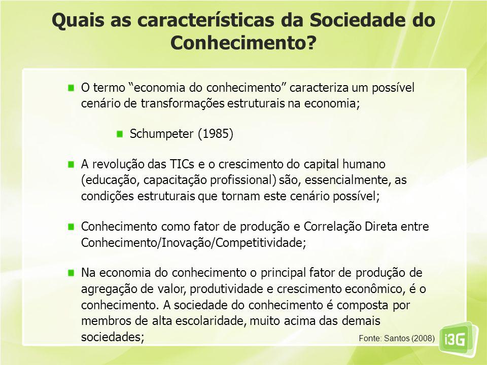 Quais as características da Sociedade do Conhecimento