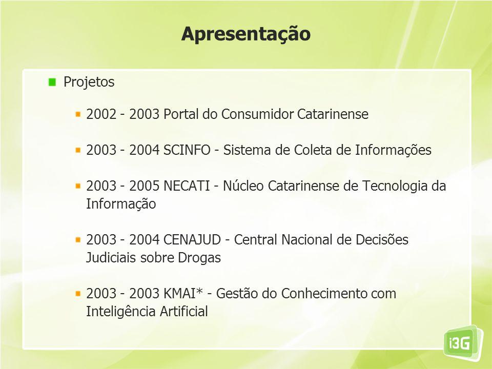 Apresentação Projetos 2002 - 2003 Portal do Consumidor Catarinense