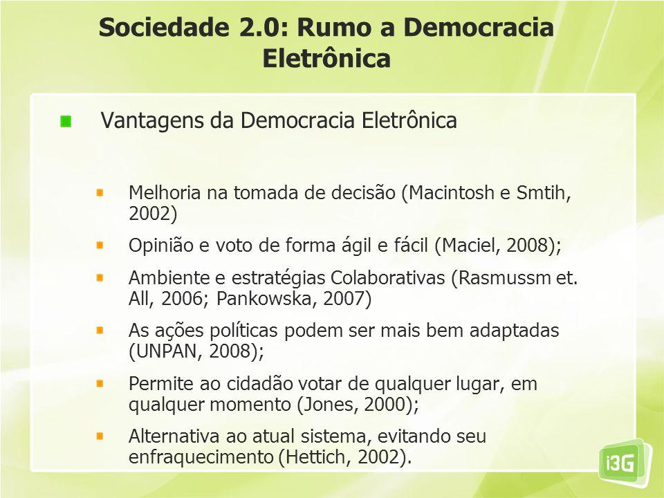 Sociedade 2.0: Rumo a Democracia Eletrônica