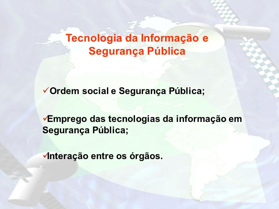 Tecnologia da Informação e Segurança Pública