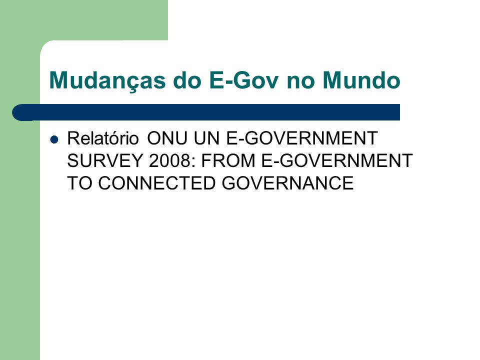 Mudanças do E-Gov no Mundo