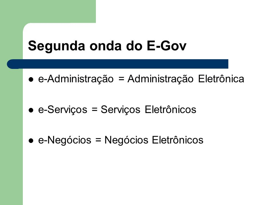 Segunda onda do E-Gov e-Administração = Administração Eletrônica