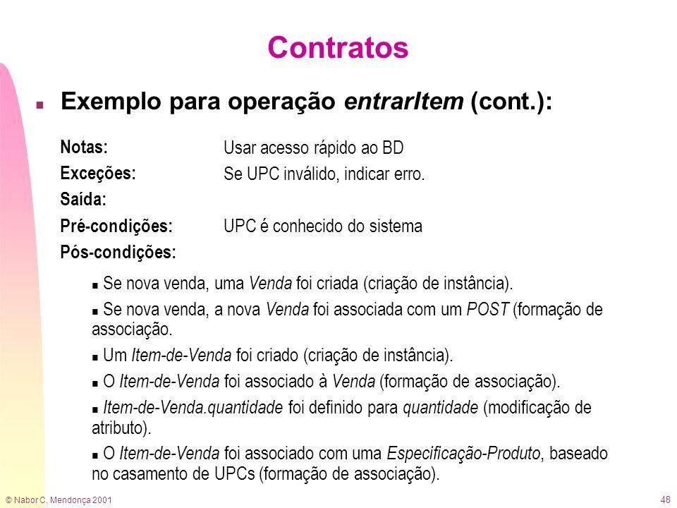 Contratos Exemplo para operação entrarItem (cont.): Notas: