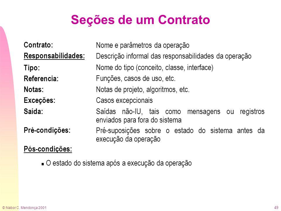 Seções de um Contrato Contrato: Responsabilidades: