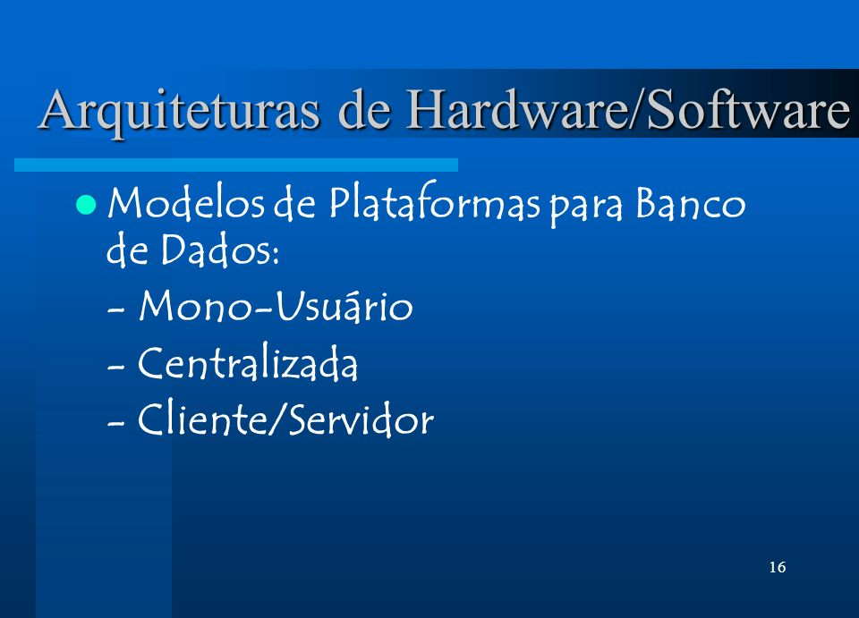 Arquiteturas de Hardware/Software
