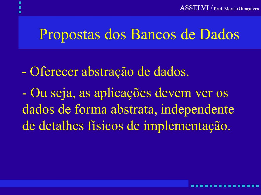 Propostas dos Bancos de Dados