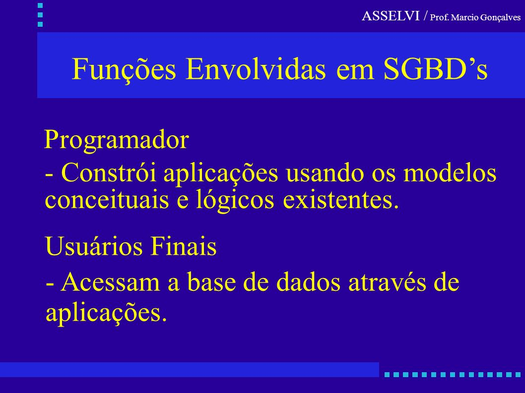 Funções Envolvidas em SGBD's