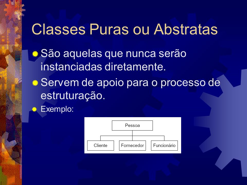 Classes Puras ou Abstratas